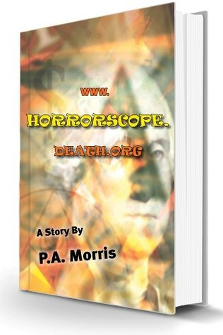 www.horrorscope.death.org  by  P.A.  Morris