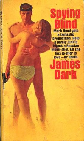 Spying Blind James Dark