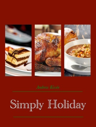 Simply Holiday Andrew Kissee