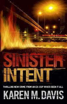 Sinister Intent (Lexie Rogers, #1) Karen M. Davis