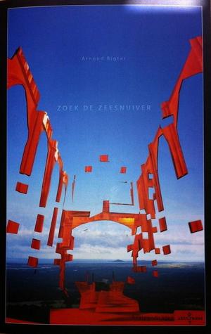 Zoek de zeesnuiver  by  Arnoud Rigter