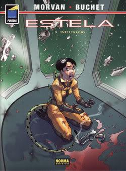 Estela: infiltrados (Sillage, #9)  by  Jean-David Morvan