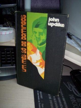 Um mês só de domingos  by  John Updike