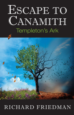 Escape to Canamith  by  Richard Friedman