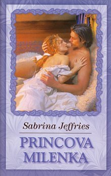 Princova milenka (Zneuznaní princové, #2)  by  Sabrina Jeffries