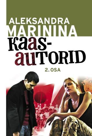 Kaasautorid, II osa (Каменская, #25.2)  by  Alexandra Marinina
