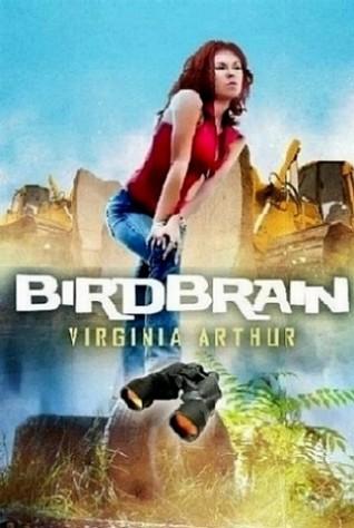 Birdbrain  by  Virginia Arthur
