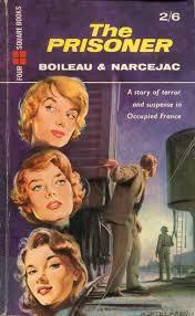 The Prisoner Boileau-Narcejac