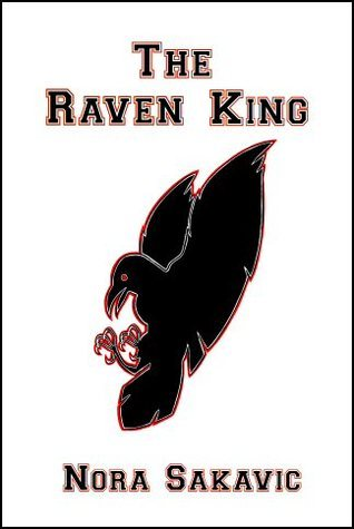The Raven King (All for the Game, #2)  by  Nora Sakavic