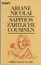 Sapphos zärtliche Cousinen Ariane Nicolai