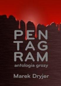Pentagram. Antologia grozy  by  Marek Dryjer