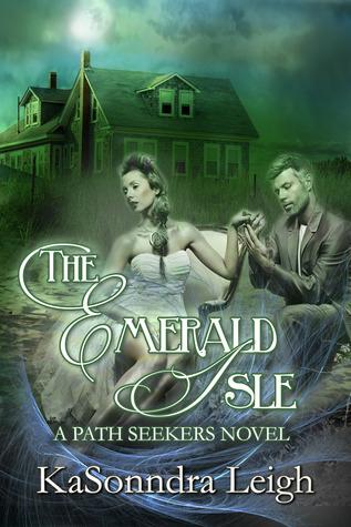 The Emerald Isle (PathSeekers, #2) KaSonndra Leigh