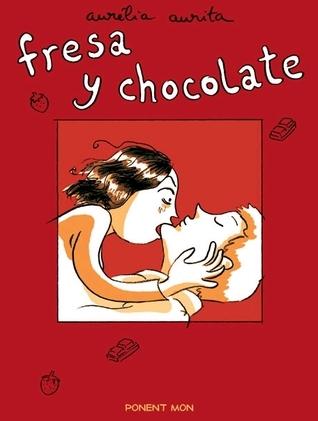 Fresa y chocolate  by  Aurélia Aurita