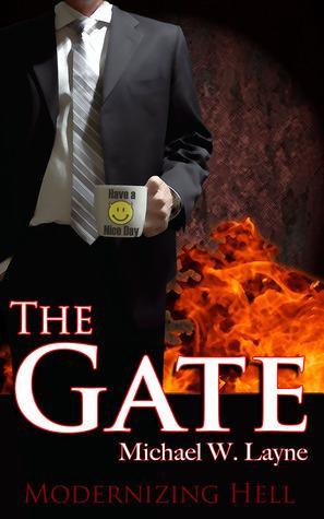 The Gate Michael W. Layne