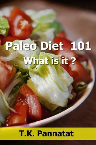 Paleo Diet 101 : What is it ? Pannatat