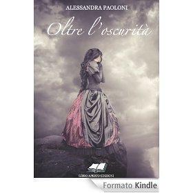 Oltre lscurità  by  Alessandra Paolini