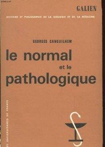 Le Normal et le Pathologique  by  Georges Canguilhem