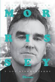 Morrissey y los atormentados  by  Juan Carlos Hidalgo