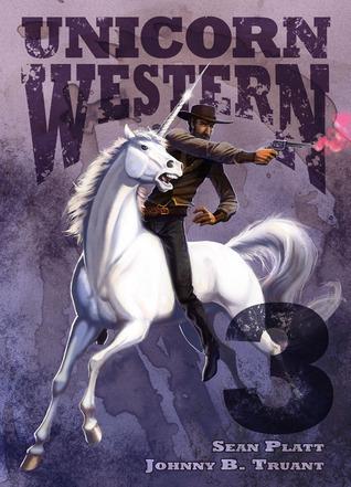 Unicorn Western 3  by  Johnny B. Truant