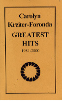 Greatest Hits, 1981-2000 Carolyn Kreiter-Foronda