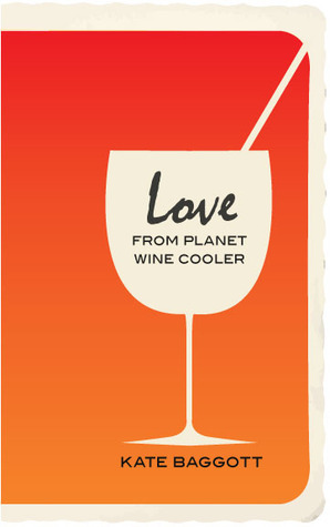 Love From Planet Wine Cooler  by  Kate Baggott