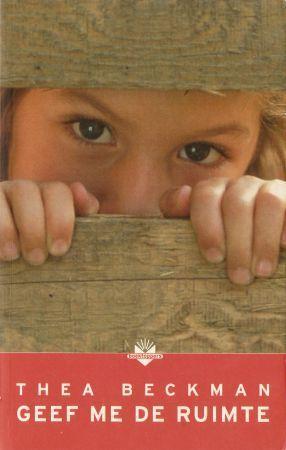 Geef me de ruimte! (Trilogie over de 100 jarige oorlog, #1)  by  Thea Beckman
