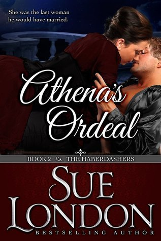 Athenas Ordeal (The Haberdashers, #2)  by  Sue London