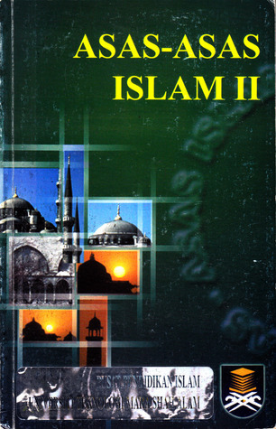 Asas-Asas Islam II  by  Che Kamarudin Md. Daud