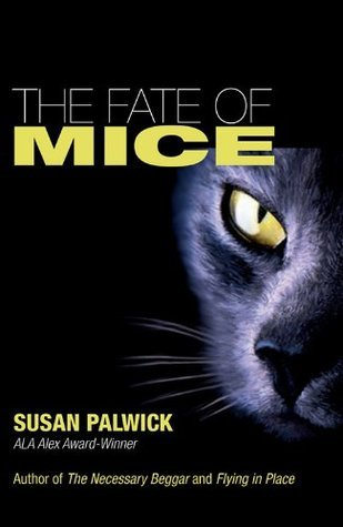 The Fate of Mice  by  Susan Palwick