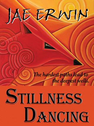 Stillness Dancing  by  Jae Erwin