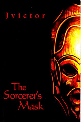The Sorcerers Mask Jvictor Black