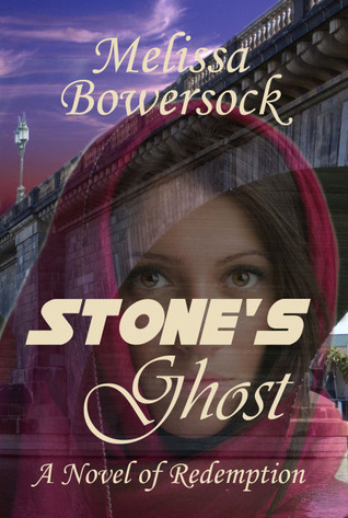Stones Ghost Melissa Bowersock
