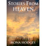 STORIES FROM HEAVEN  by  Mona Hodges