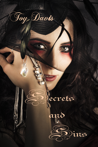 Secrets and Sins  by  Toy Davis