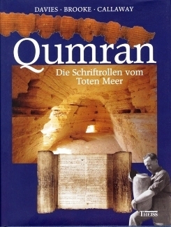 Qumran. Die Schriftrollen vom Toten Meer Philip R. Davies