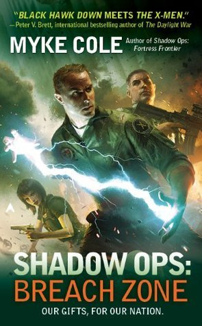 Breach Zone (Shadow Ops, #3)  by  Myke Cole