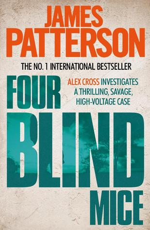 Four Blind Mice (Alex Cross, #8) James Patterson