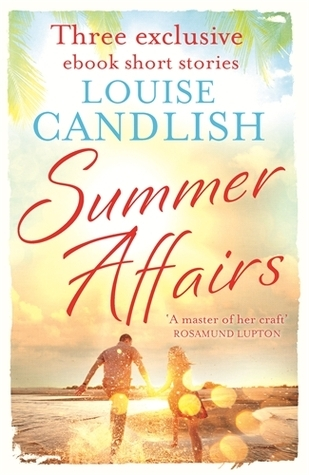 Summer Affairs  by  Louise Candlish