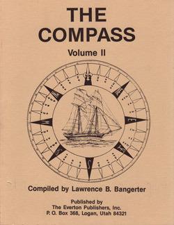 The Compass, Volume II Lawrence B. Bangerter