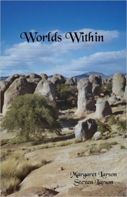 Worlds Within  by  Steven Larson
