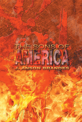 The Sons of America  by  J. Anson Brandes