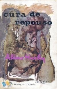 Cura de Repouso  by  Aldous Huxley