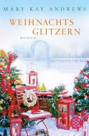 Weihnachtsglitzern  by  Mary Kay Andrews