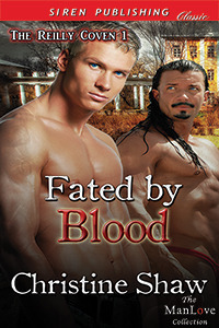 Fated  by  Blood (The Reilly Coven, #1) by Christine Shaw