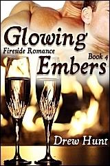 Glowing Embers (Fireside Romance #4)  by  Drew Hunt