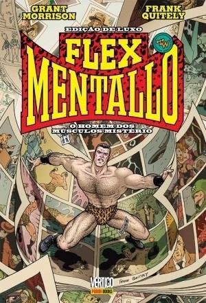 Flex Mentallo: O Homem dos Músculos Mistério Grant Morrison