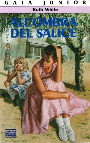 Allombra del salice  by  Ruth White