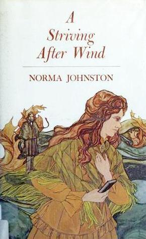 A Striving After Wind  by  Norma Johnston