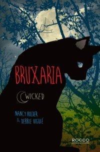 Bruxaria (Wicked, #1) Nancy Holder