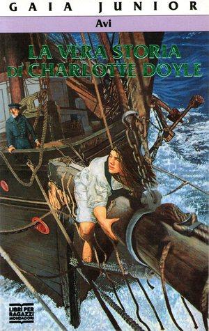 La vera storia di Charlotte Doyle  by  Avi